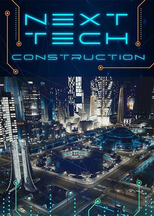 NEXT TECH CONSTRUCTION